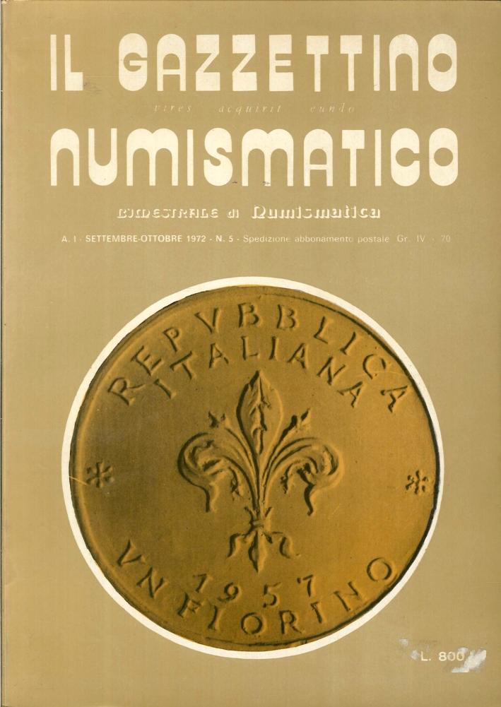 Il Gazzettino Numismatico. Anno I. Settembre-Ottobre 1972 n°5.