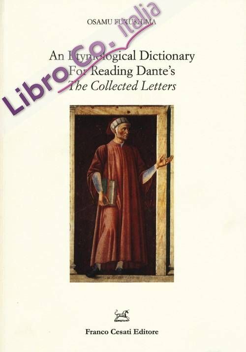 An Etymological Dictionary For Reading Dante'S.