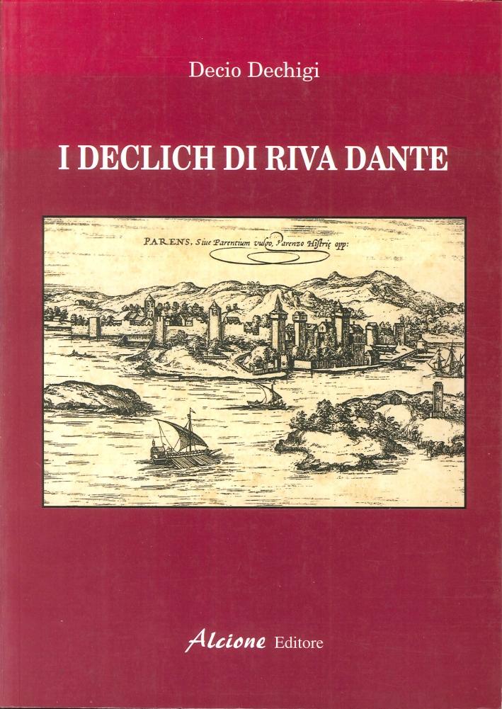 I Declich di Riva Dante.