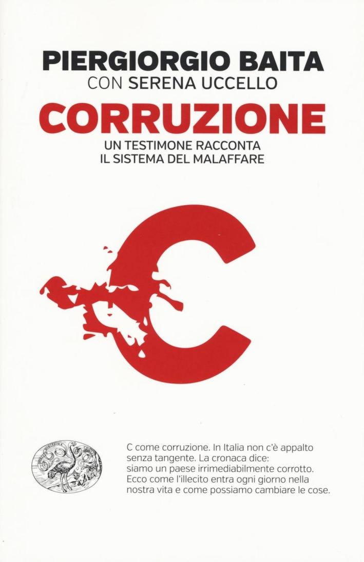 Il sistema della corruzione.