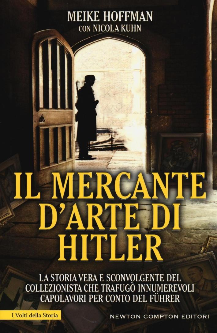 Il mercante d'arte di Hitler.