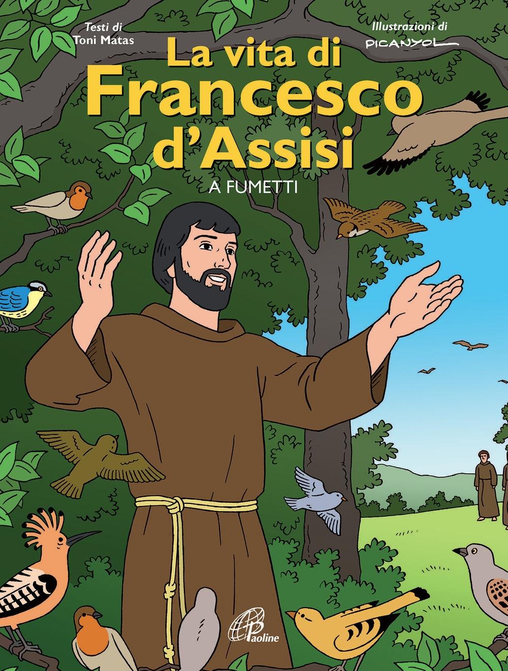 La vita di Francesco d'Assisi a fumetti.