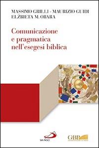 Comunicazione e pragmatica nell'esegesi biblica.