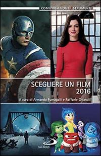Scegliere un film 2016.