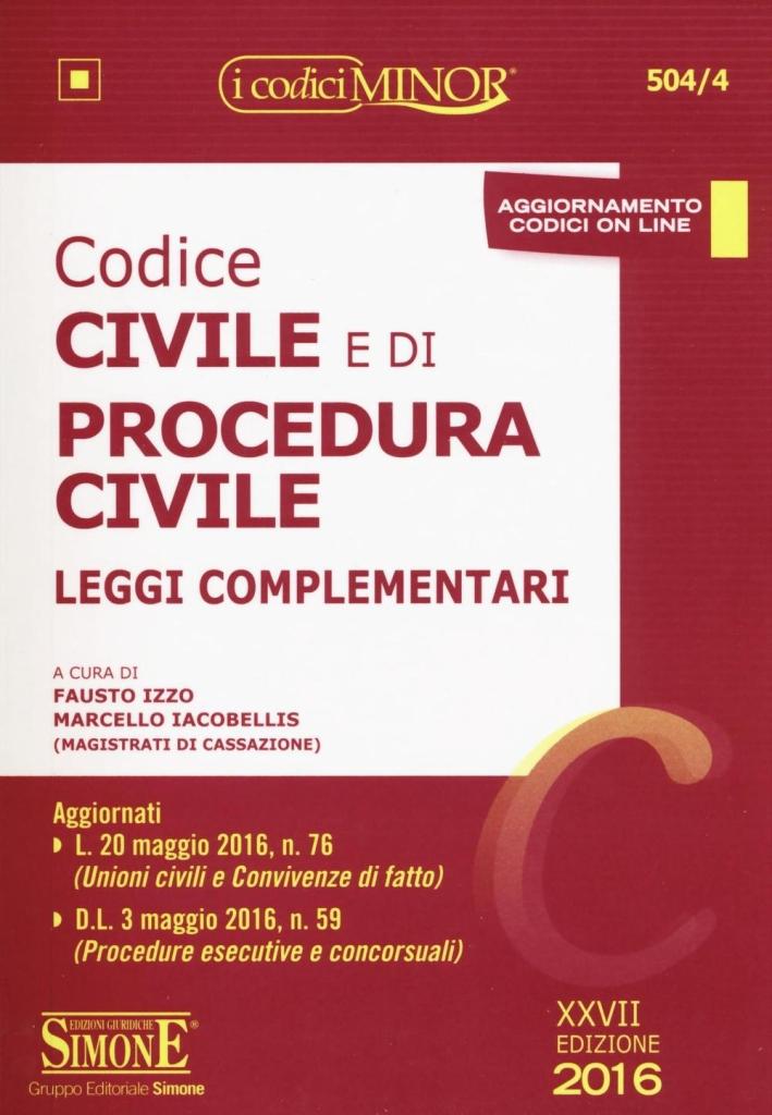 Codice civile e di procedura civile. Leggi complementari. Ediz. minor.