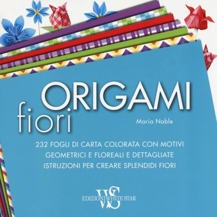 Origami. Fiori.