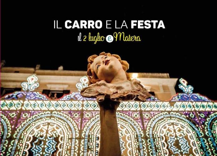 Il carro e la festa. Il 2 luglio e Matera. Ediz. italiana e inglese.