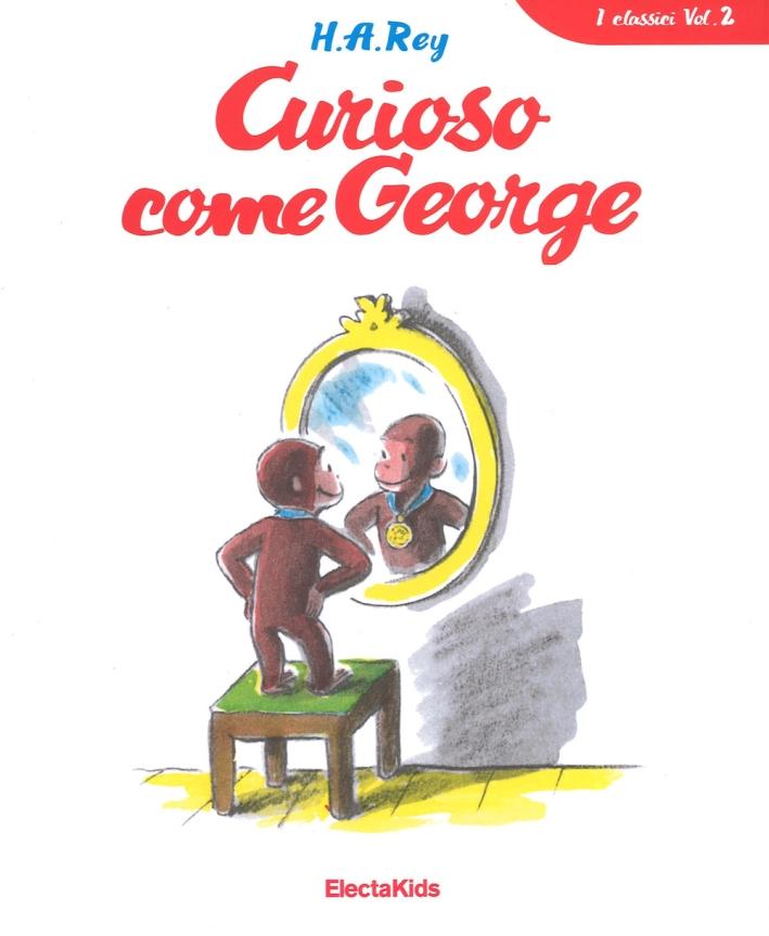 Curioso come George. Vol. 1.