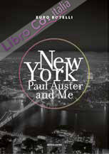 New York, Paul Auster and me.