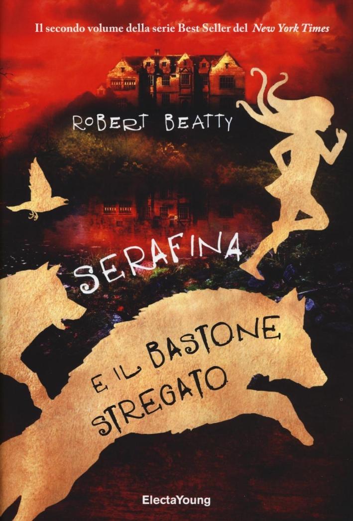 Serafina e il bastone attorcigliato.