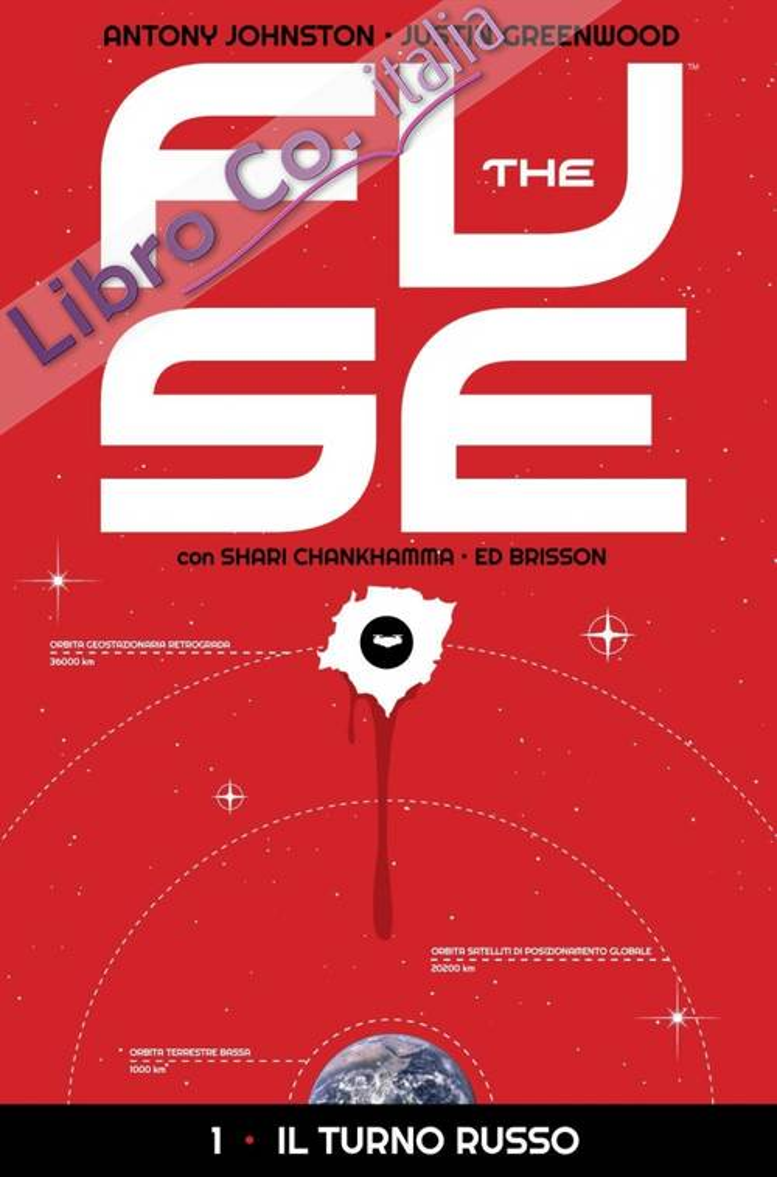 The Fuse. Vol. 1: il Turno Rosso.