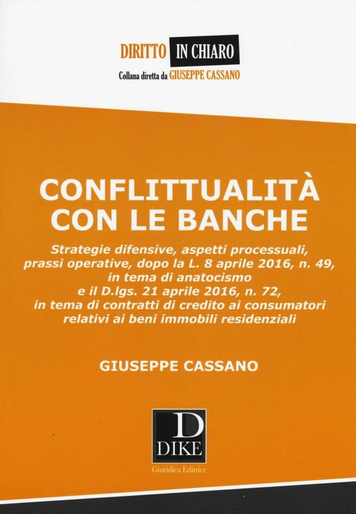 Conflittualità con le banche.