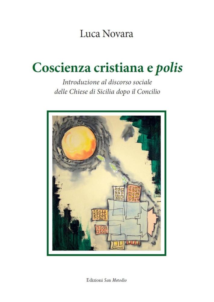 Coscienza cristiana e polis. Introduzione al discorso sociale delle Chiese di Sicilia dopo il Concilio.