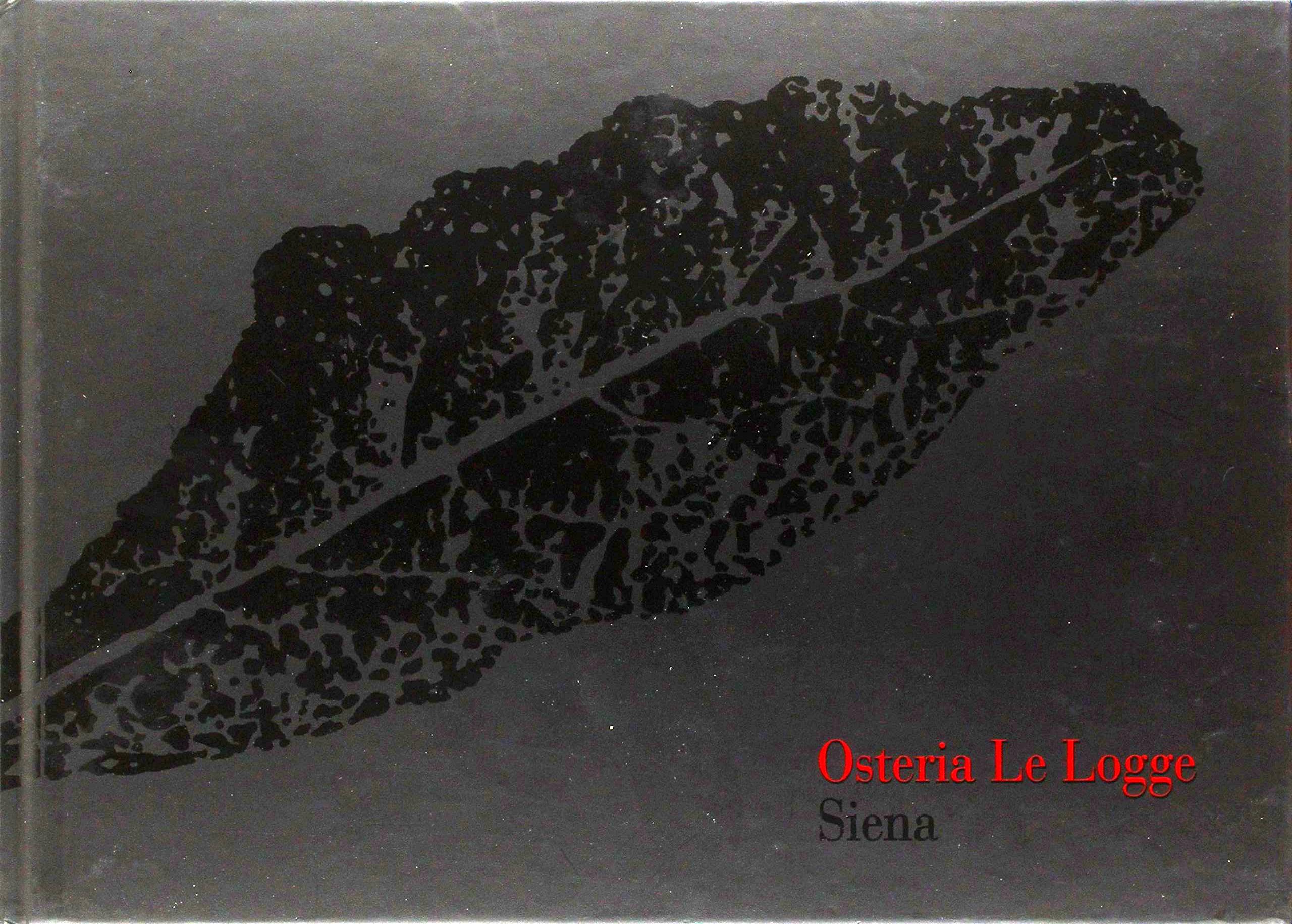 Osteria Le Logge, Siena.