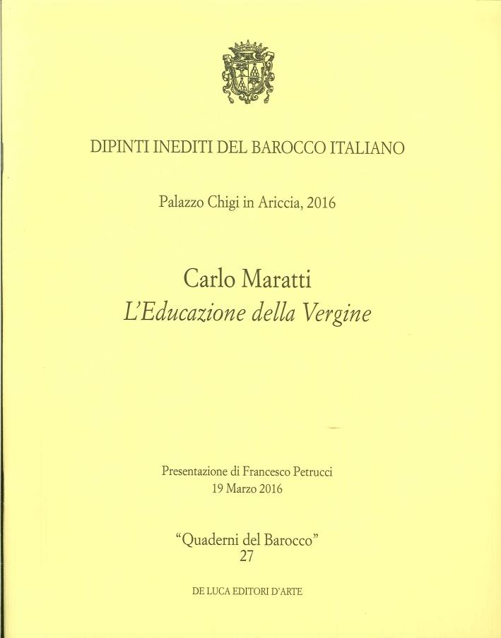Carlo Maratti. L'Educazione della Vergine