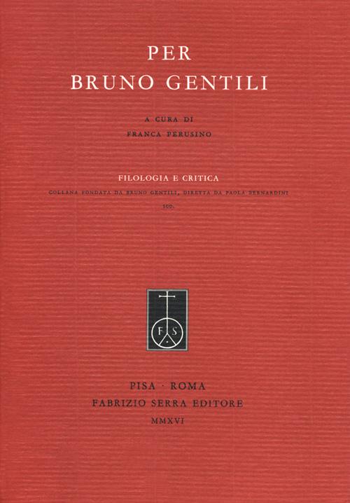 Per Bruno Gentili.