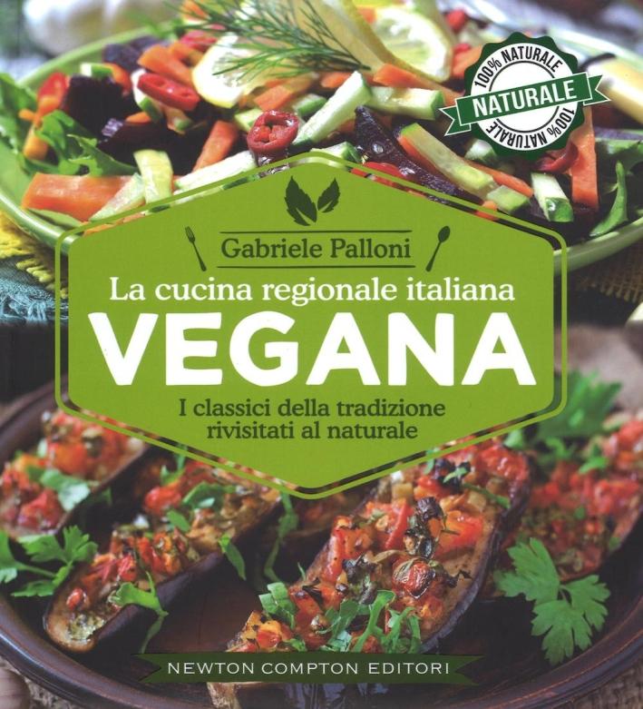 La cucina italiana regionale vegana.