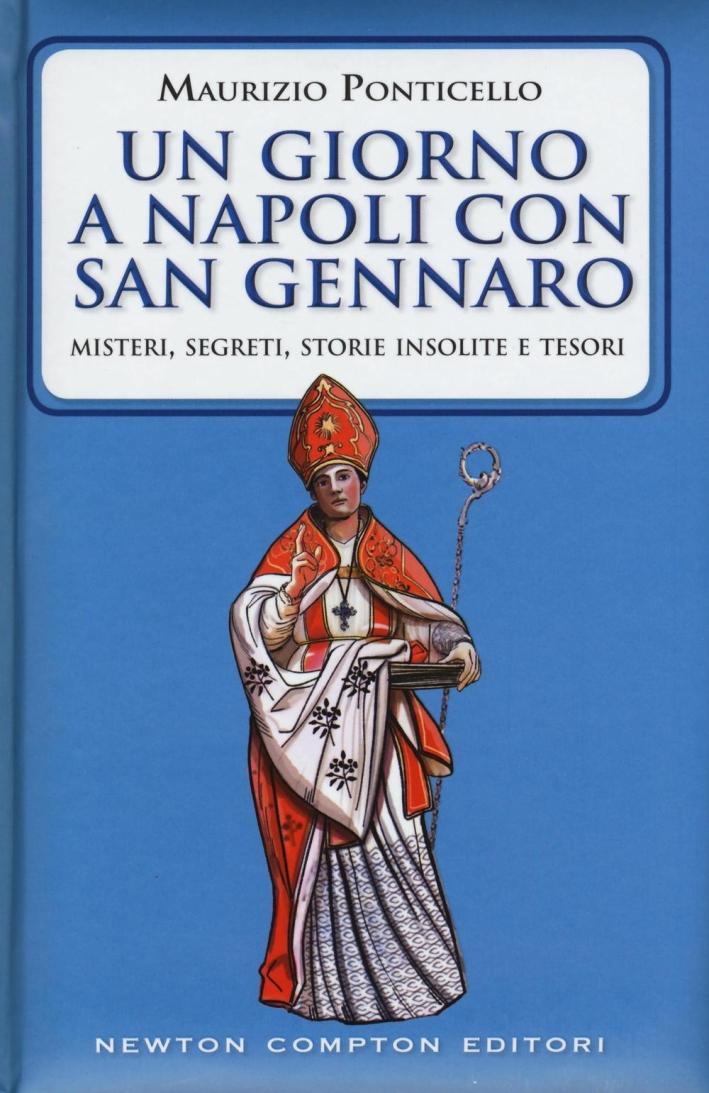 Un giorno a Napoli con San Gennaro.