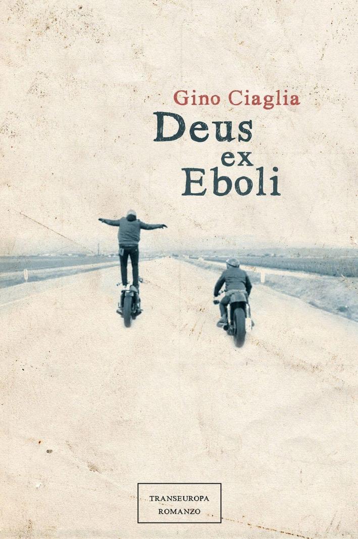 Deus ex Eboli.