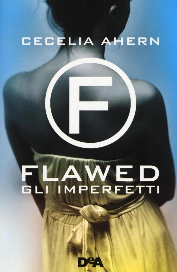 Flawed. Gli imperfetti.