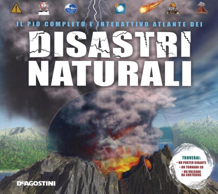 Il più completo e interattivo atlante dei disastri naturali. Con gadget.