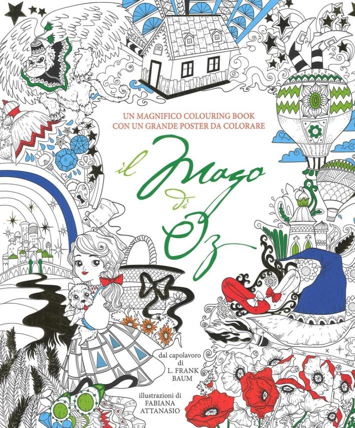 Il mago di Oz. Coloring book. Con poster.