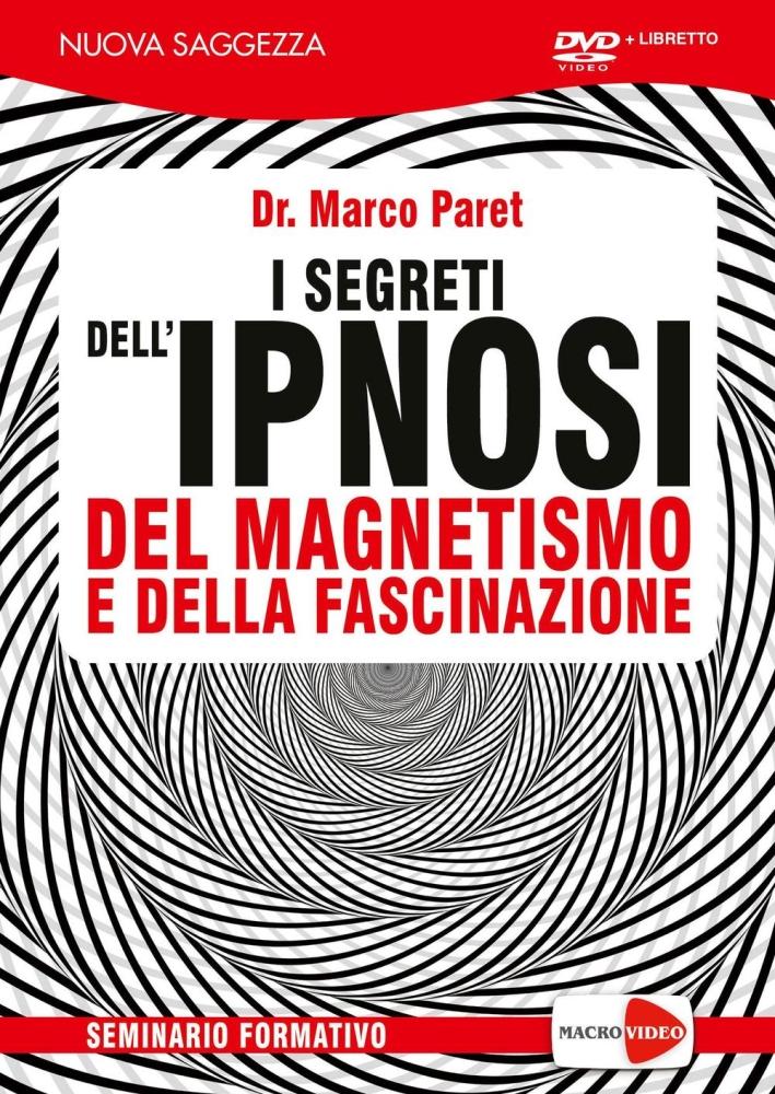 I segreti dell'ipnosi, del magnetismo e della fascinazione. DVD. Con libro.