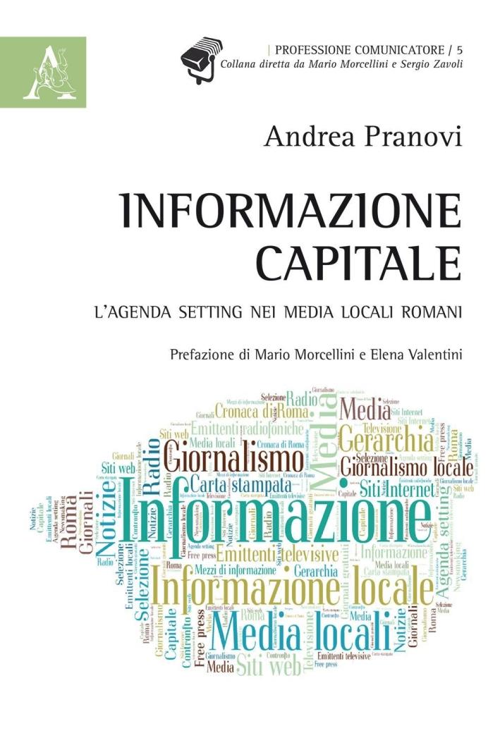 Informazione capitale. L'agenda setting nei media locali romani.