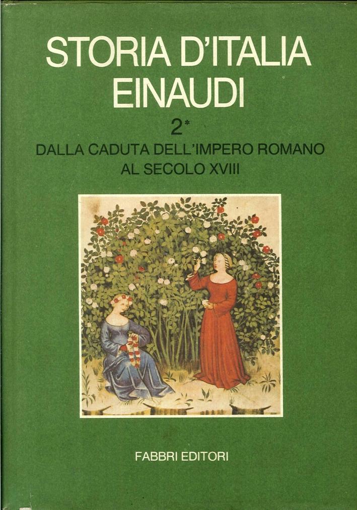 Storia d'Italia Einaudi. Volume Secondo.1. Dalla Caduta dell'Impero Romano al Secolo XVII.
