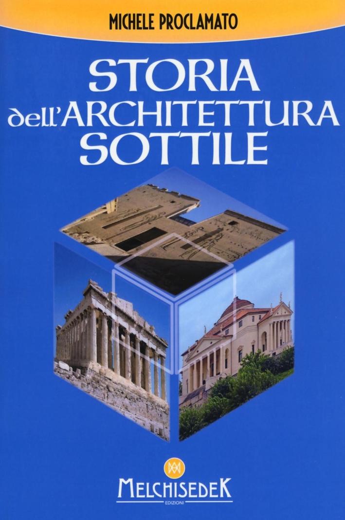 Storia dell'architettura sottile.