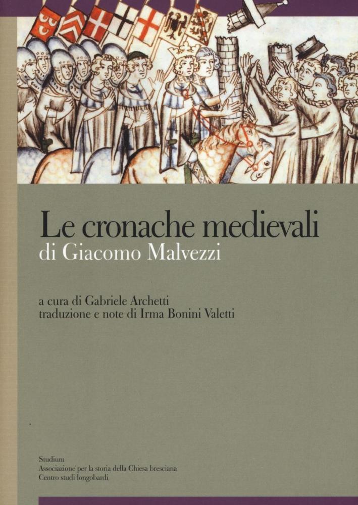 Cronache bresciane dall'origini fino al 1332.