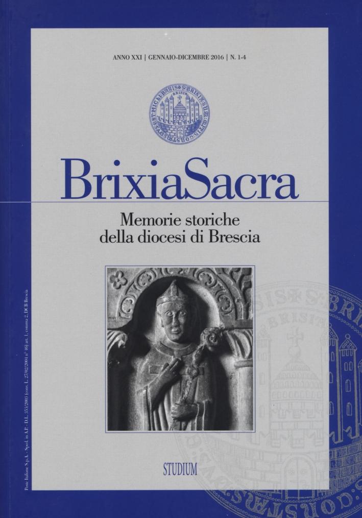 Brixia Sacra. Memorie storiche della diocesi di Brescia (2016) vol. 1-4.