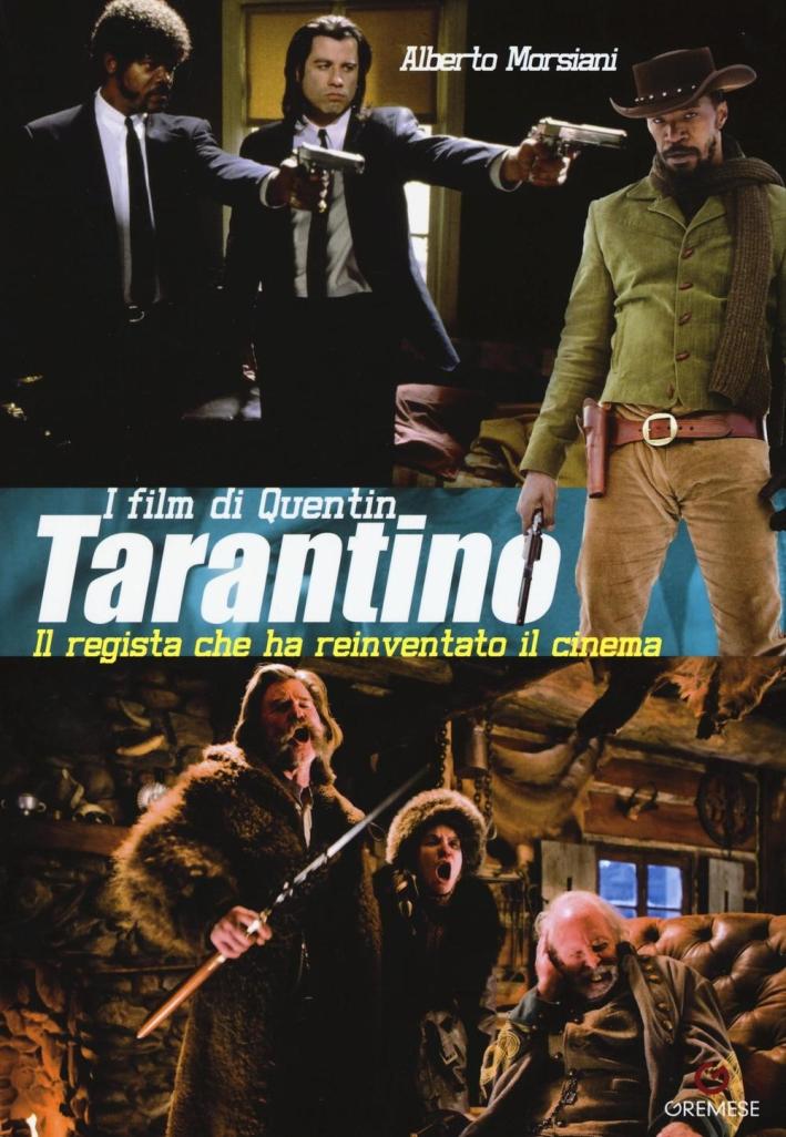 I film di Quentin Tarantino.
