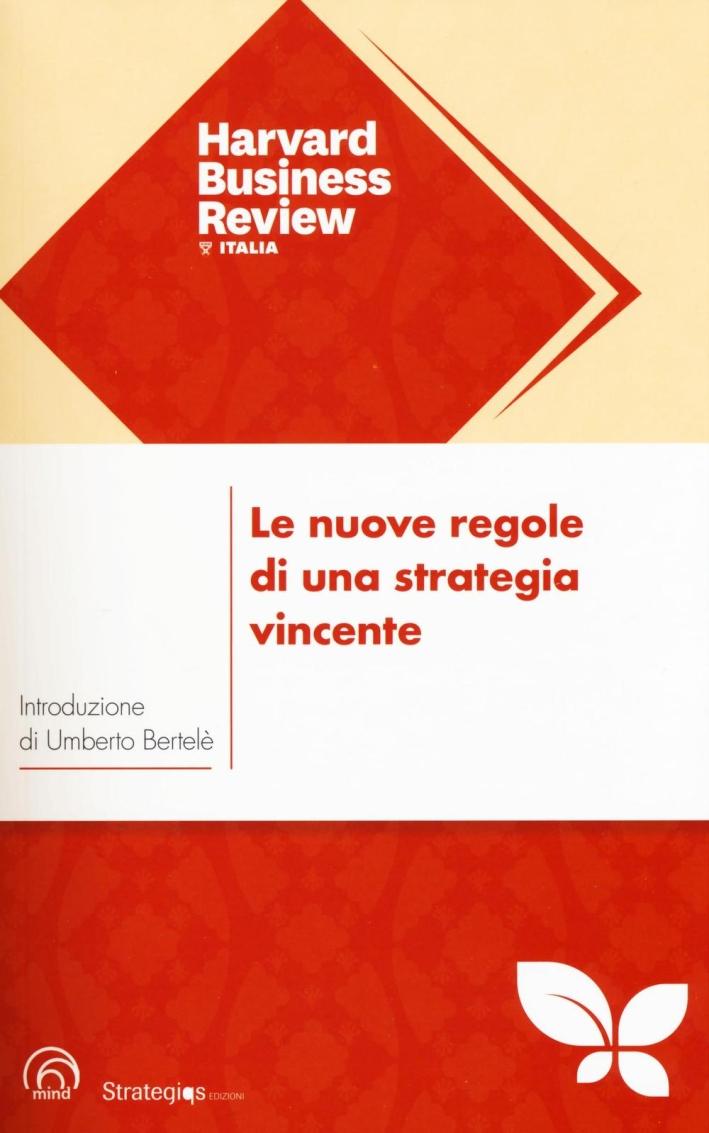Le Nuove Regole di una Strategia Vincente.