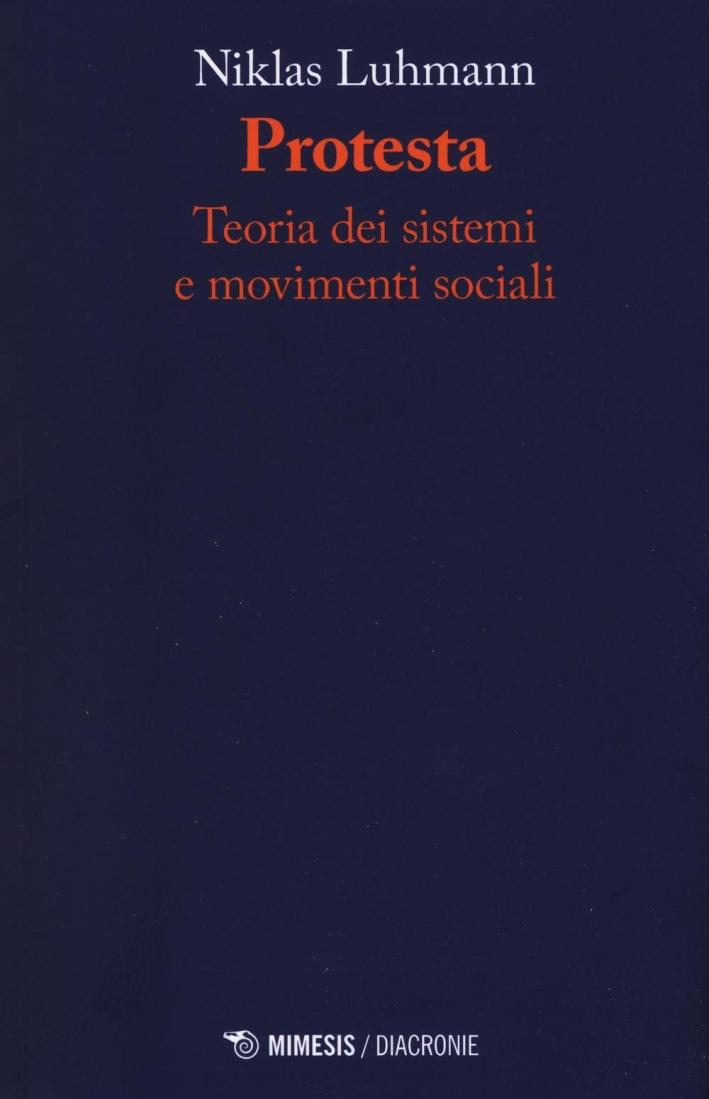 Protesta teoria dei sistemi e movimenti sociali.