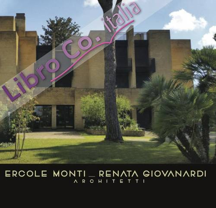 Ercole Monti Renata Giovanardi Architetti