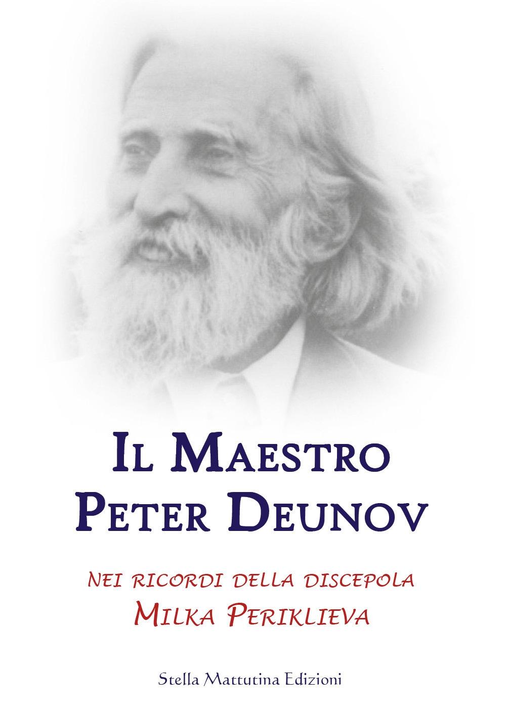 Il maestro Peter Deunov nei ricordi della discepola Milka Periklieva.