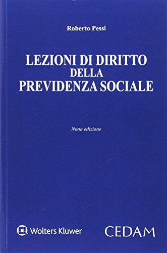 Lezioni di diritto della previdenza sociale.