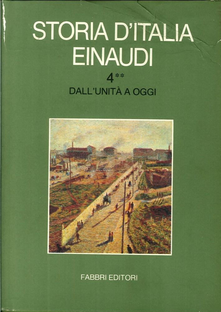 Storia d'Italia Einaudi. Volume Quarto.2  Dall'Unità a Oggi.