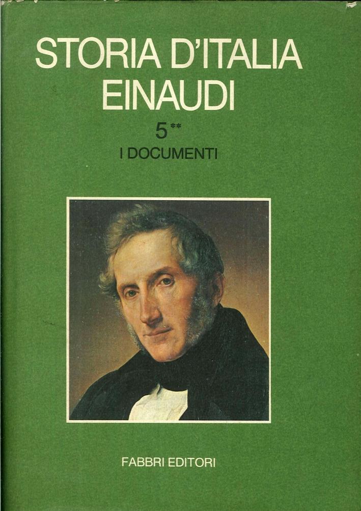 Storia d'Italia Einaudi. Volume Quinto.2 I Documeni.