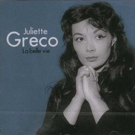 Juliette Greco. La Belle Vie.