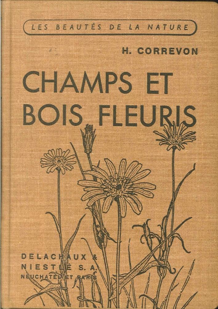 Champs Et Bois Fleuris.
