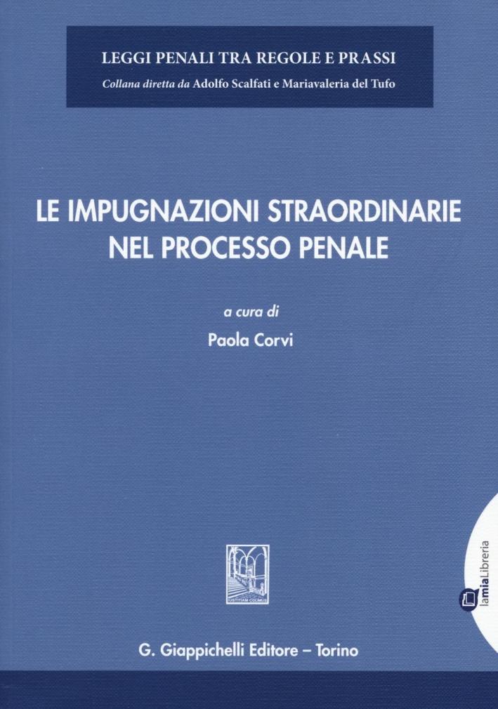 Le Impugnazioni Straordinarie nel Processo Penale.