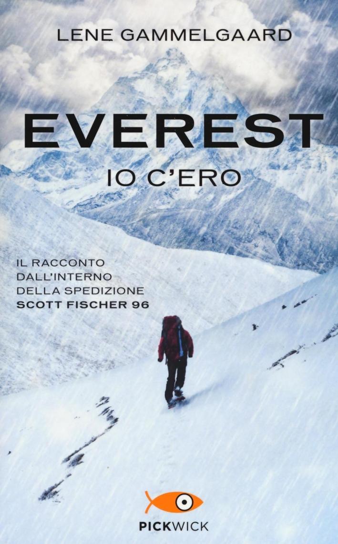 Everest. Io c'ero. Il racconto dall'interno della spedizione Scott Fischer 96.