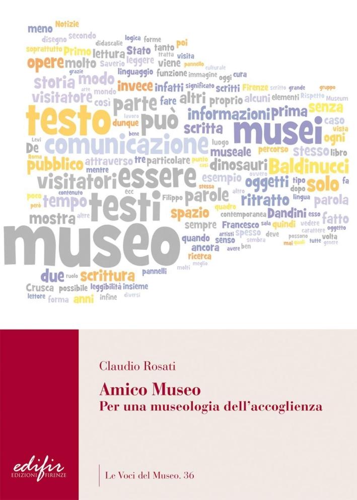 Amico Museo. Per una Museologia dell'Accoglienza.