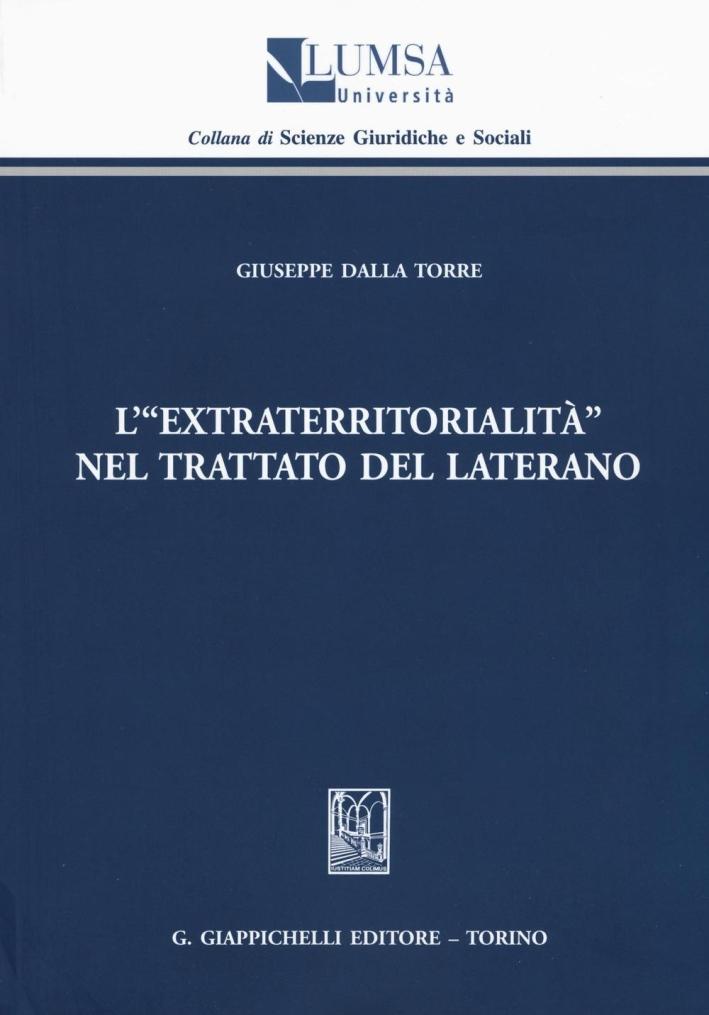L'extraterritorialità nel Trattato del Laterano.