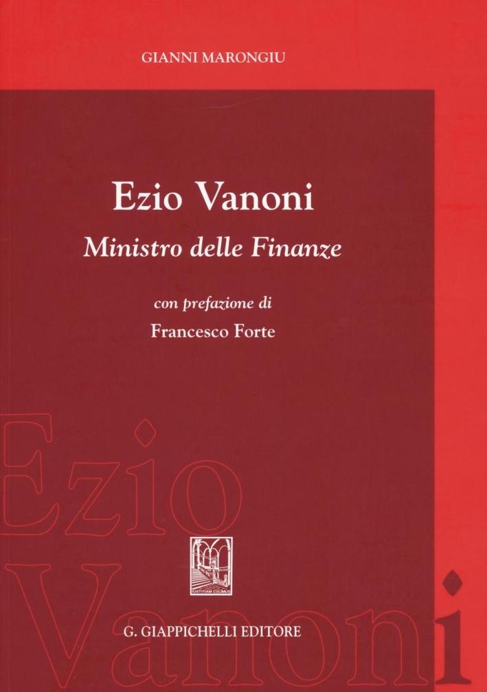 Ezio Vanoni ministro delle finanze.