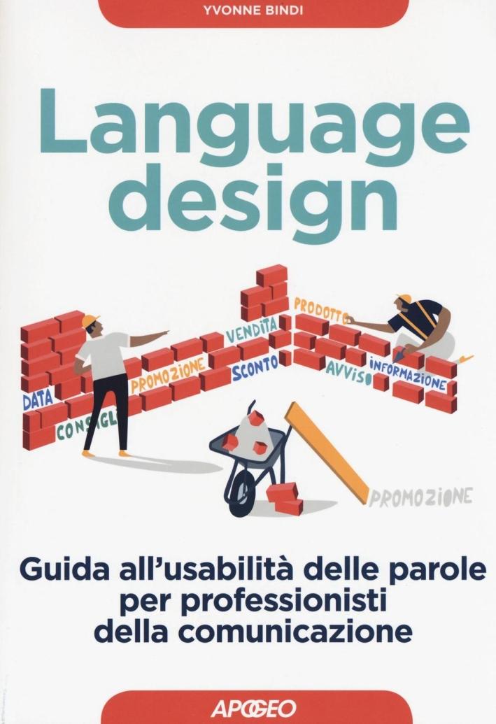 L'usabilità delle parole. Guida per designer e professionisti della comunicazione.
