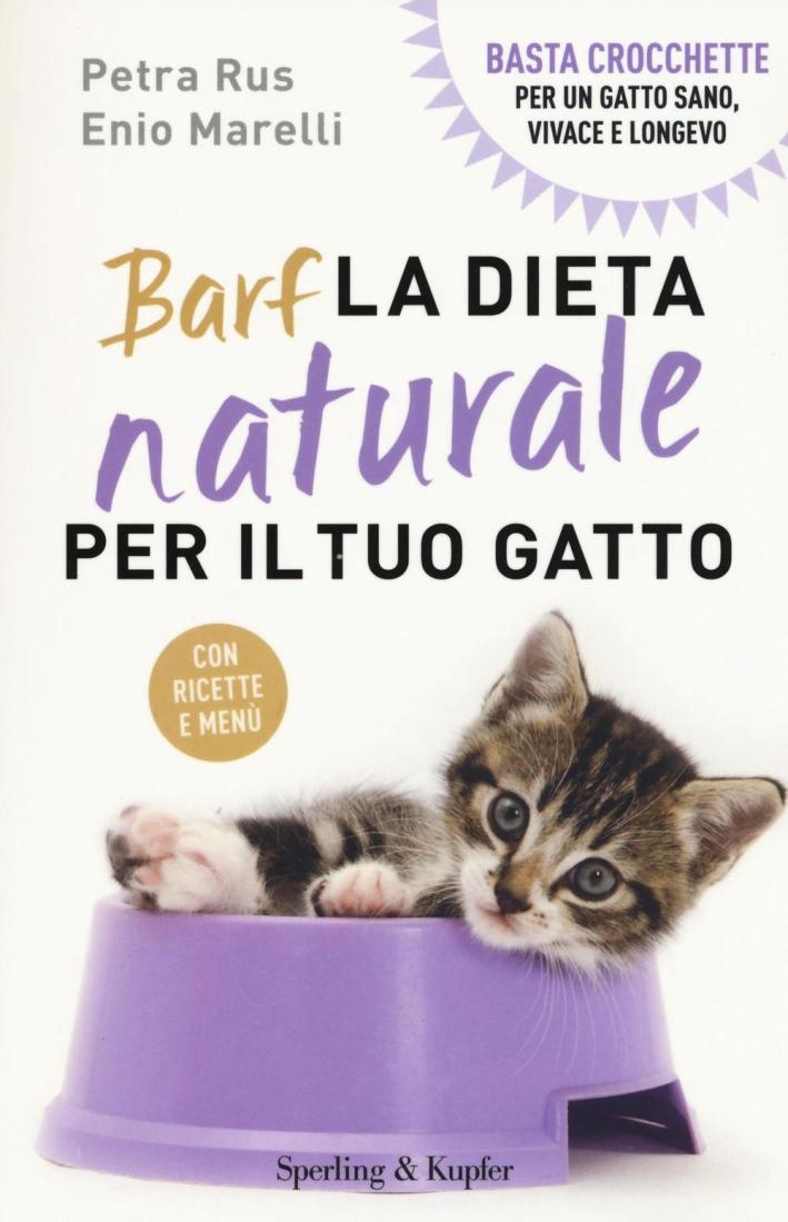 BARF. La dieta naturale per il tuo gatto.