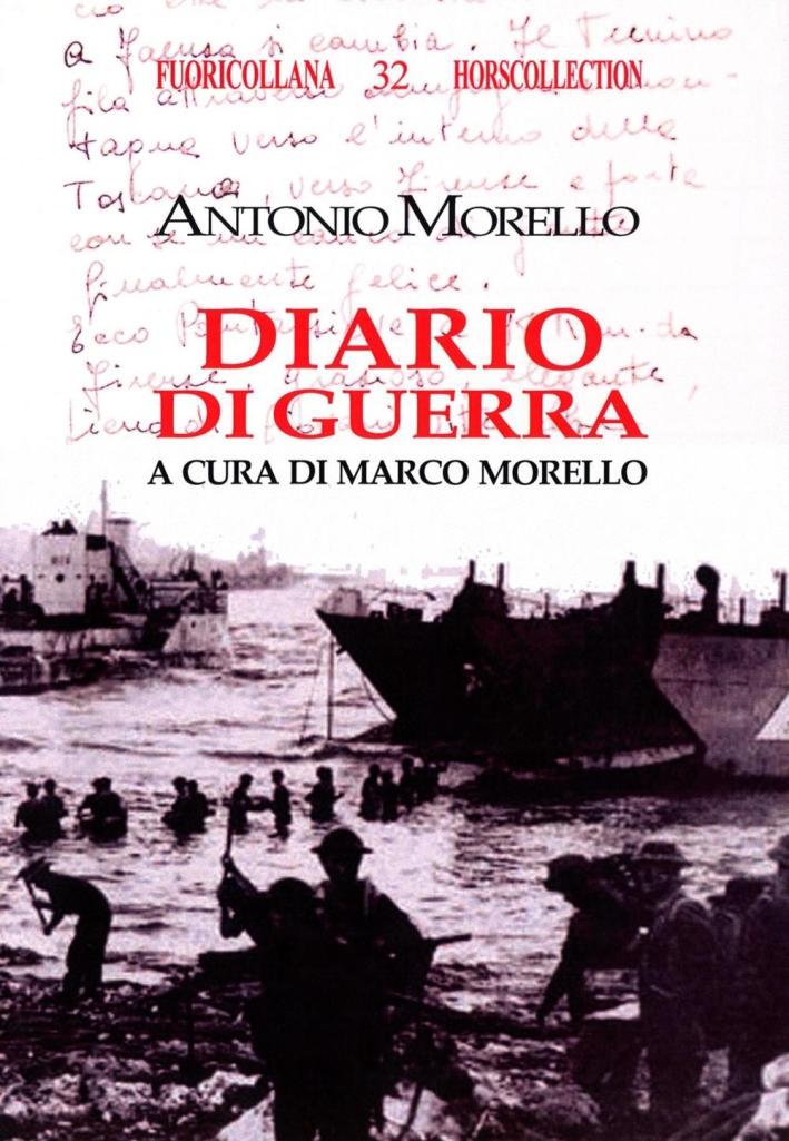 Diario di guerra. 1° luglio-14 settembre 1943.